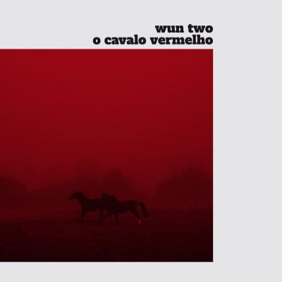 Wun Two - O Cavalo Vermelho