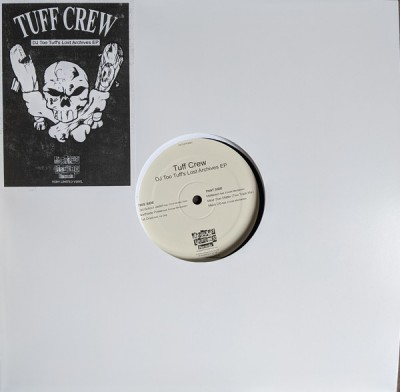 Tuff Crew - DJ Too Tuff's Lost Archives EP