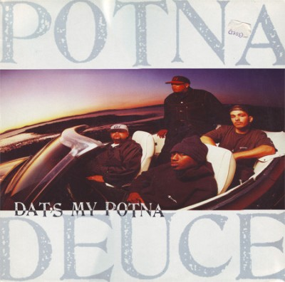 Potna Deuce - Dat's My Potna / Funky Behavior