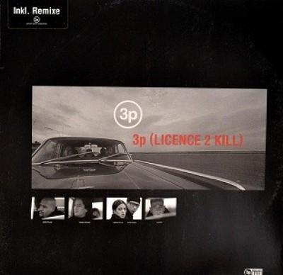 3P - 3P (License 2 Kill)
