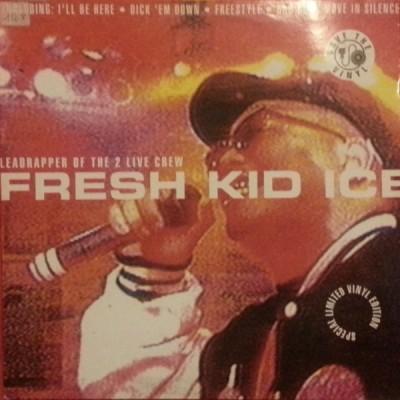 Fresh Kid Ice - I'll Be Here