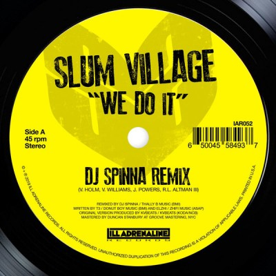 Slum Village - We Do It