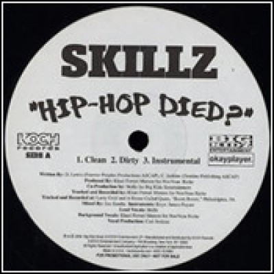 Skillz - Hip Hop Died?