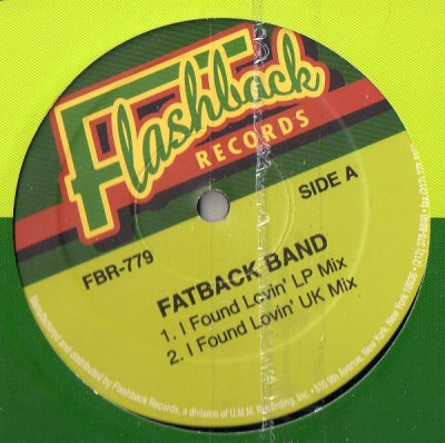 The Fatback Band / King Tim III - I Found Lovin' / Personality Jock