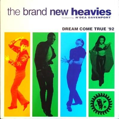 The Brand New Heavies - Dream Come True '92