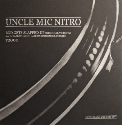 Uncle Mic Nitro - Bod Gets Slapped Up / T2000
