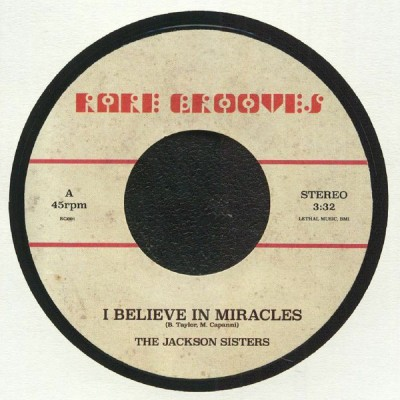 Jackson Sisters / Laura Lee - I Believe In Miracles / Crumbs Off TheTable