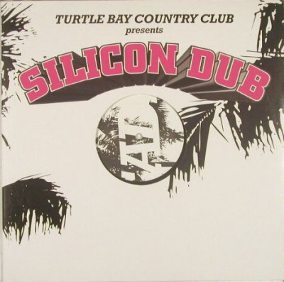 Turtle Bay Country Club - Silicon Dub
