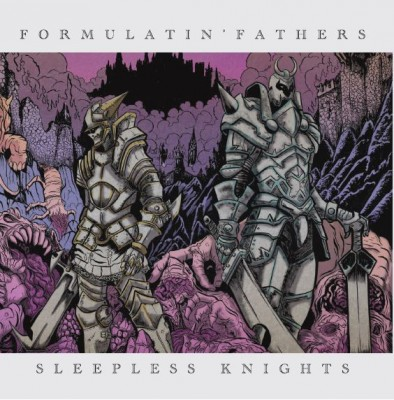 Formulatin' Fathers - 15 Years Of Sleepless Knights