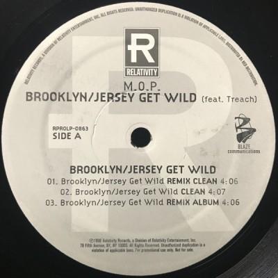 M.O.P. - Brooklyn/Jersey Get Wild