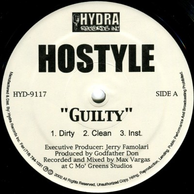 Hostyle (3) - Guilty / You Know The Name / This Ain't No Game
