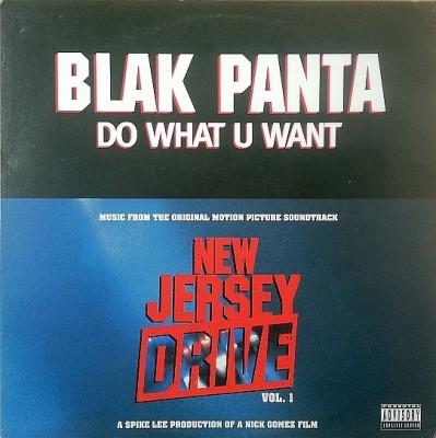 Blak Panta - Do What U Want