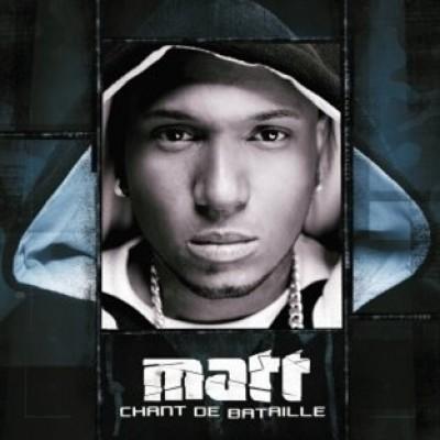 Matt - Chant De Bataille