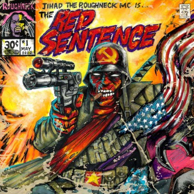 Roughneck Jihad - The Red Sentence (Red)