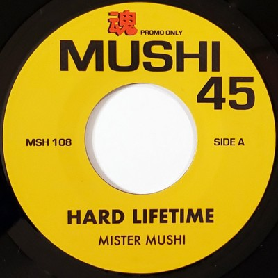 Mister Mushi - Hard Lifetime