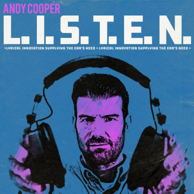 Andy Cooper - L.I.S.T.E.N. Lyrical Innovation Supplying The Ears Need