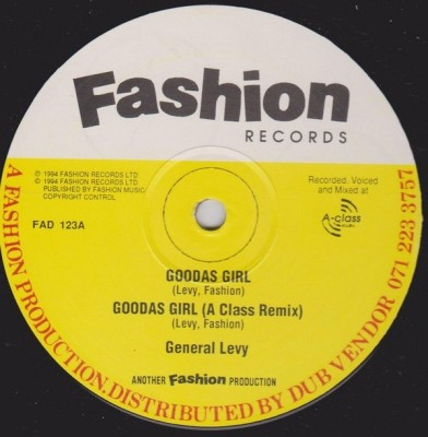 General Levy - Goodas Girl / Ism Scism