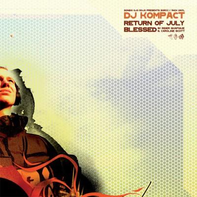 DJ Kompact - Return Of July / Blessed