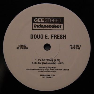 Doug E. Fresh - It's On! / Where's Da Party At?