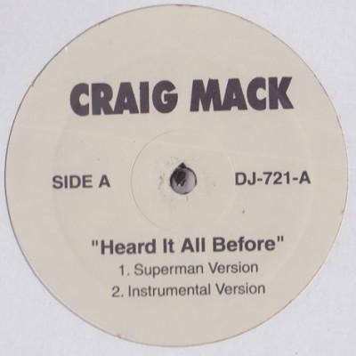 Craig Mack - Heard It All Before / Dat's My Word