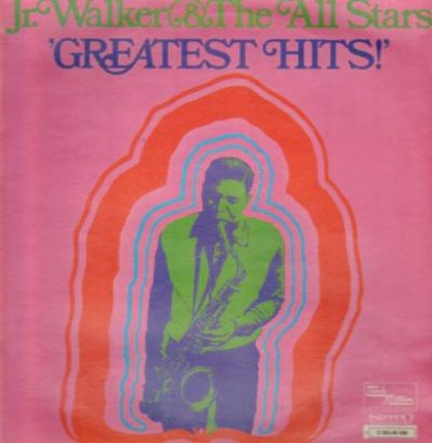 Junior Walker & The All Stars - Greatest Hits!