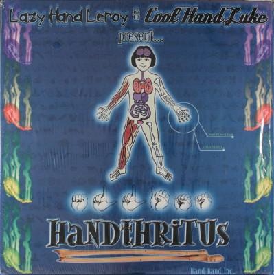 Lazy Hand Leroy & Cool Hand Luke - Handthritus