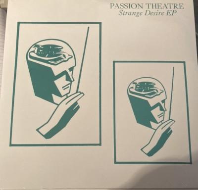 Passion Theatre - Strange Desire EP / Mannequin EP