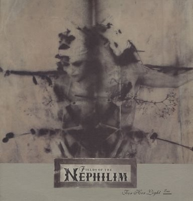 Fields Of The Nephilim - For Her Light (Two)