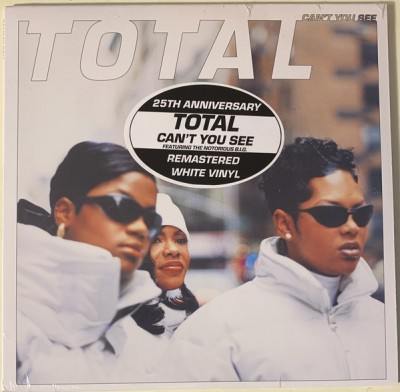 Total - Can't You See
