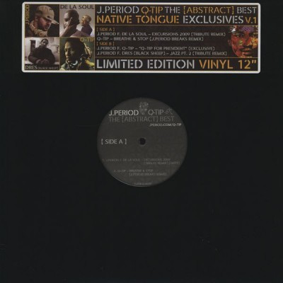 DJ J-Period + Q-Tip - The [Abstract] Best Native Tongue Exclusives V.1
