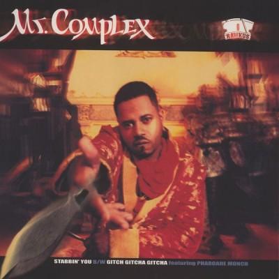 Mr. Complex - Stabbin' You / Gitcha Gitcha Gitcha
