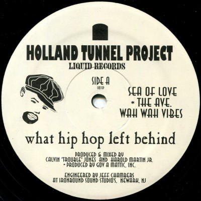 Holland Tunnel Project - What Hip Hop Left Behind