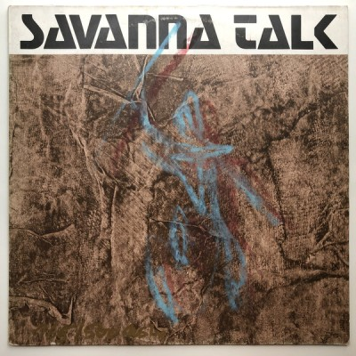 Savanna Talk - Savanna Talk