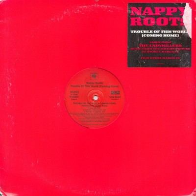 Nappy Roots - Trouble Of This World (Coming Home)