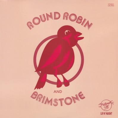 Round Robin And Brimstone - Round Robin And Brimstone