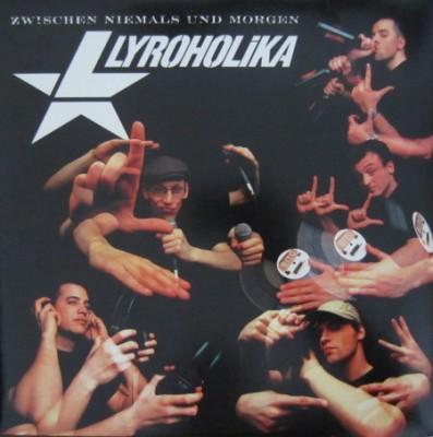 Lyroholika - Zwischen Niemals Und Morgen