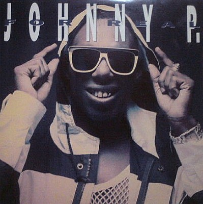Johnny P - For Real