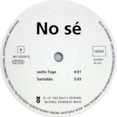 No Sé - Sechs Tage