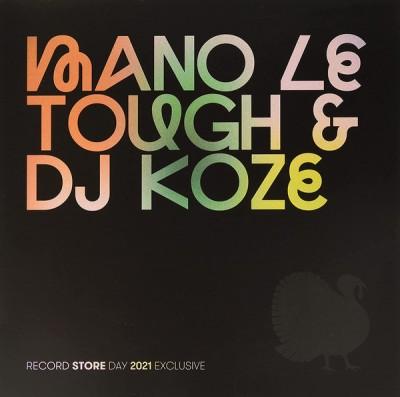Mano Le Tough - Mano Le Tough & DJ Koze Record Store Day 2021 Edition