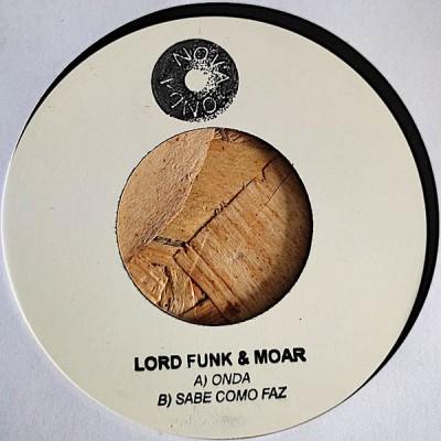 Lordfunk - Onda / Sabe Como Faz