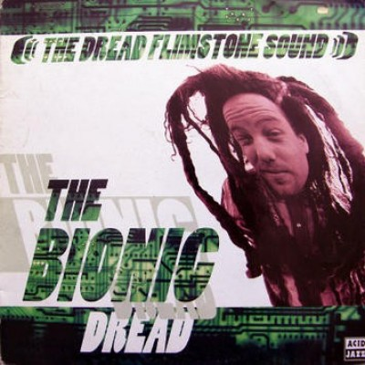 The Dread Flimstone Sound - The Bionic Dread