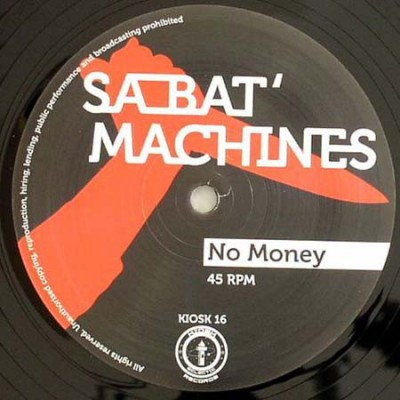 Sa Bat' Machines - No Money
