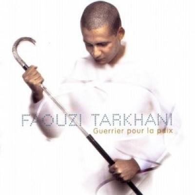 Faouzi Tarkhani - Guerrier Pour La Paix
