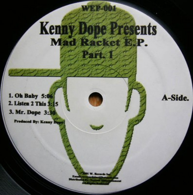 "Kenny ""Dope"" Gonzalez - Mad Racket E.P. Part. 1"