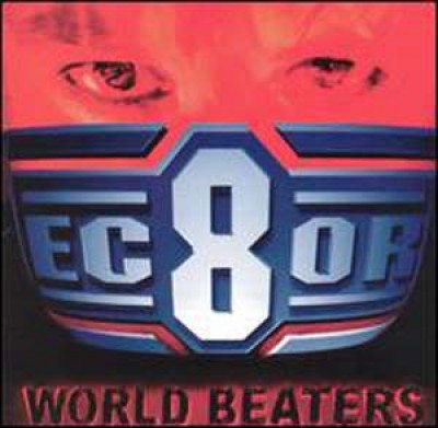 Ec8or - World Beaters