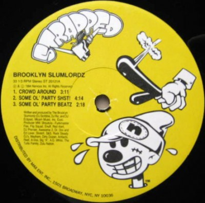 Brooklyn Slumlordz - Some Ol' Party / Nobody Loves Them