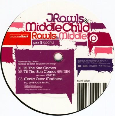 J. Rawls & Middle Child - Til The Sun Comes