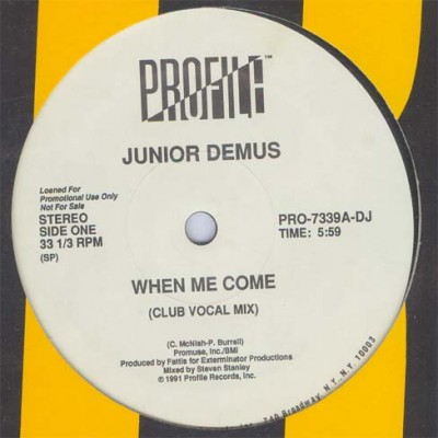 Junior Demus - When Me Come