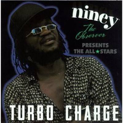 Niney The Observer - Turbo Charge