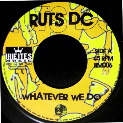 Ruts DC - Whatever We Do